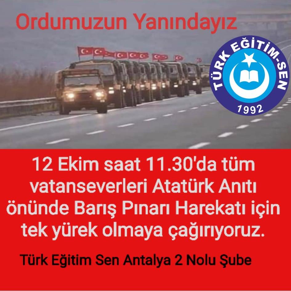 """TÜRK EĞİTİM SEN ANTALYA 2 NOLU ŞUBE;ALANYAYI """"ORDUMUZUN YANINDAYIZ""""MİTİNGİNE DAVET ETTİ..."""