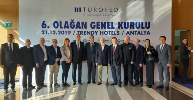 Türkiye Otelciler Federasyonu'nun (TÜROFED) 6. genel kurulu yapıldı...
