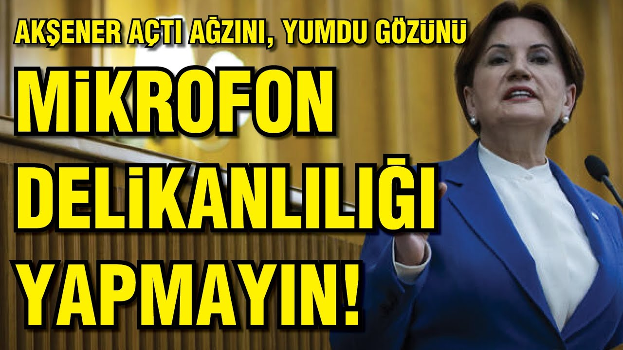 """AKŞENER: """"MİKROFON DELİKANLILIĞI YAPMAYIN""""..."""